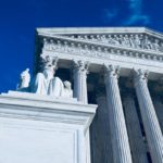 Supreme Court Wraps Up 2019 Term